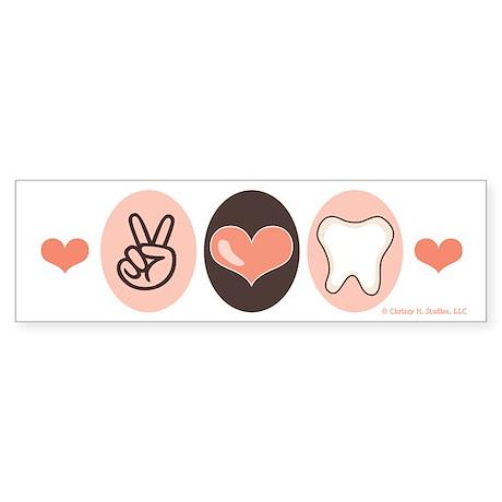 Peace Love Dentistry Dentist Bumper Sticker
