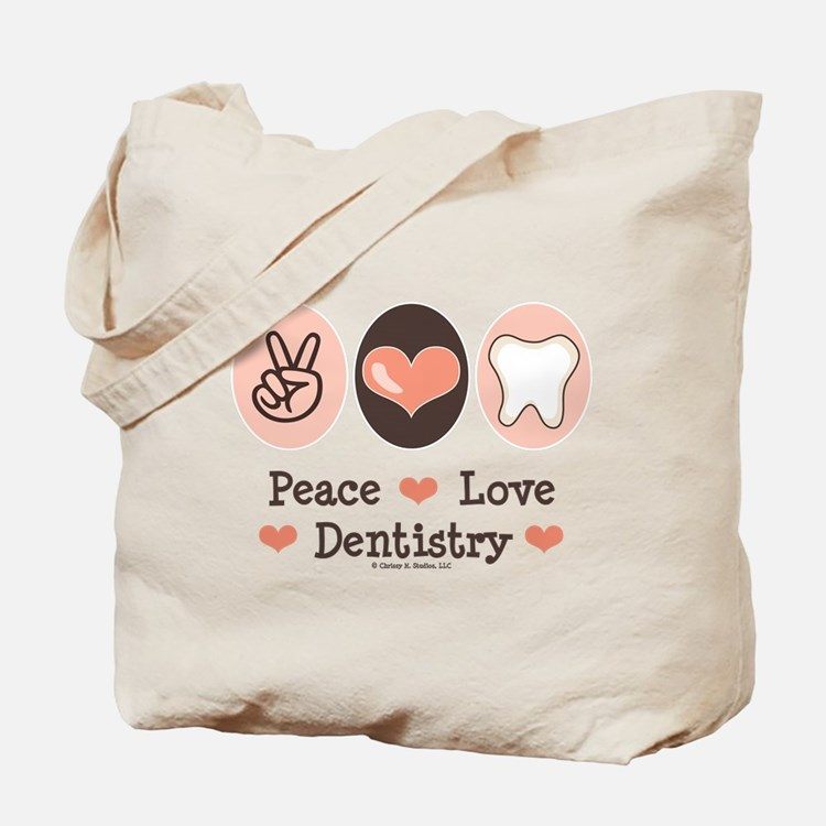 Peace Love Dentistry Dentist Tote Bag