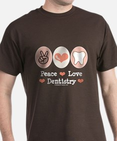 Peace Love Dentistry Dentist T-Shirt