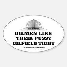 Oilfield Tight Oval Bumper Stickers