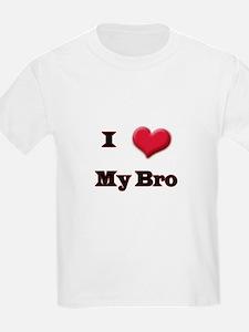I Love (Heart) My Bro T-Shirt