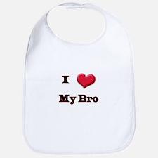 I Love (Heart) My Bro Bib