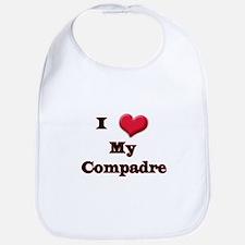 I Love (Heart) My Compadre Bib