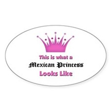 This is what an Mexican Princess Looks Like Sticke