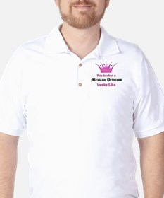 This is what an Mexican Princess Looks Like T-Shirt