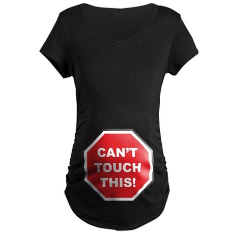 CAN'T TOUCH THIS Maternity Dark T-Shirt