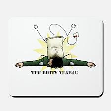 Dirty Teabag Mousepad