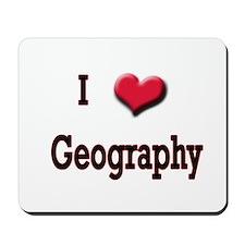 I Love (Heart) Geography Mousepad