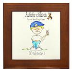 Autistic Children have feelin Framed Tile