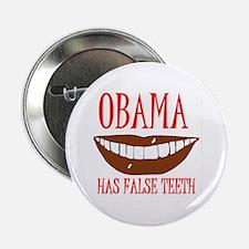 """OBAMA'S FALSE TEETH 2.25"""" Button"""