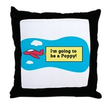 I'm Going to be a Poppy! Throw Pillow