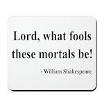 Shakespeare 2 Mousepad