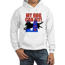 MY Dog Can Fly Hoodie