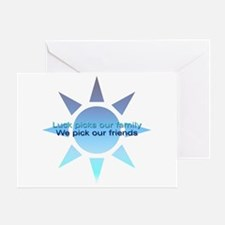 We Pick Our Friends Friendship Greeting Card