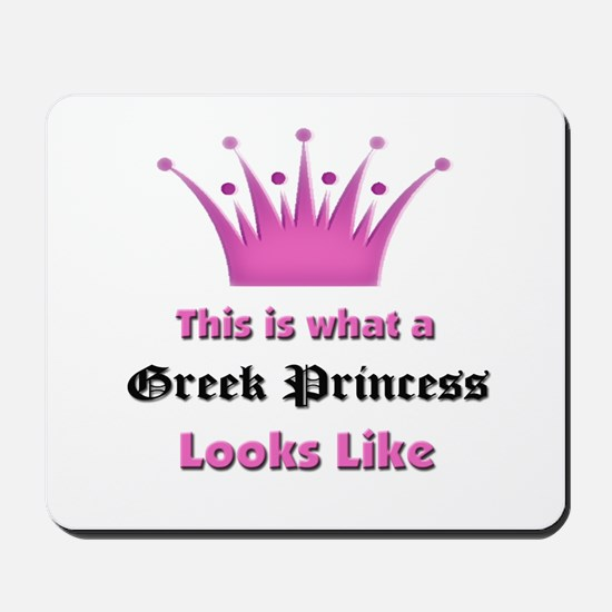 This is what an Greek Princess Looks Like Mousepad