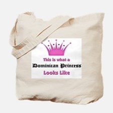 This is what an Dominican Princess Looks Like Tote