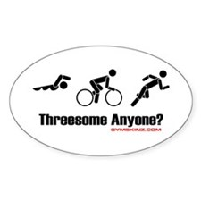"""Threesome Anyone?"" Oval Decal"