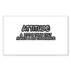 Attitude: Little Thing, Big Difference