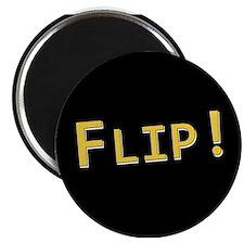 "Flip! - 2.25"" Magnet (10 pack)"