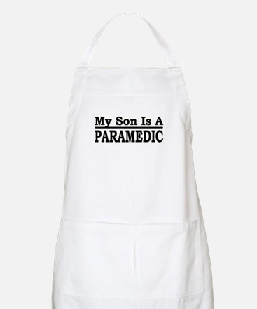 """My Son Is A Paramedic"" BBQ Apron"