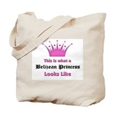 This is what an Belizean Princess Looks Like Tote
