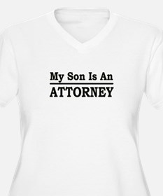 """""""My Son Is An Attorney"""" T-Shirt"""