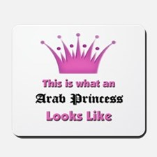 This is what an Arab Princess Looks Like Mousepad