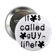 """""""guy-liner"""" 2.25"""" Button"""