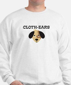 CLOTH-EARS (dog) Sweatshirt
