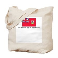 I'd rather be in Bermuda Tote Bag