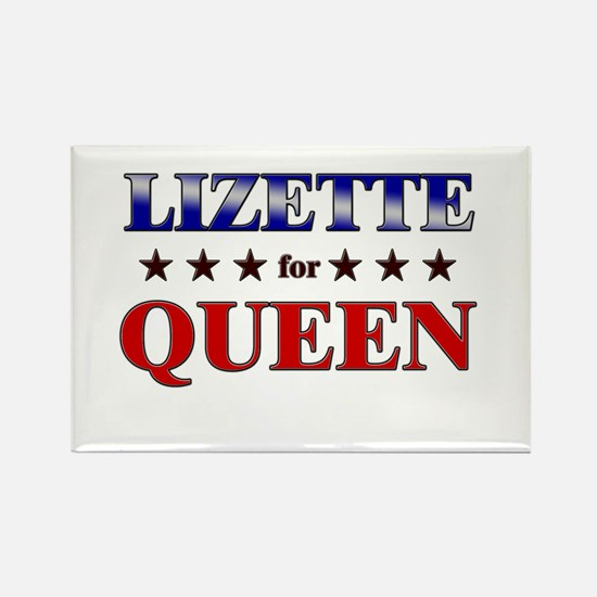 LIZETTE for queen Rectangle Magnet