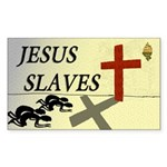 Jesus Slaves Bumper Sticker