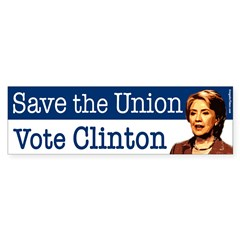 Save the Union Vote Clinton Bumper Sticker