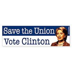 Save the Union Vote Clinton Bumper Sticker
