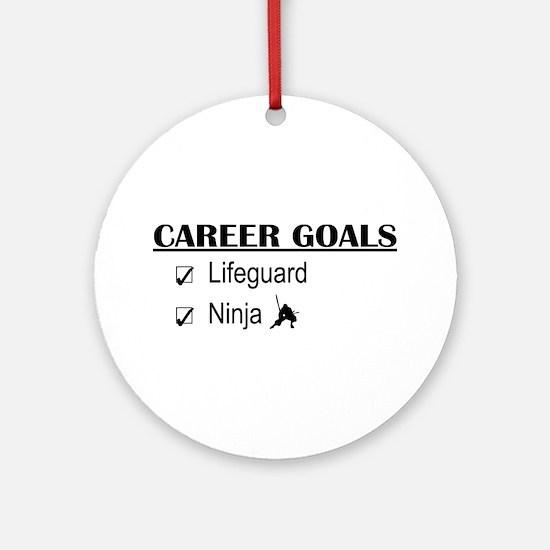 Lifeguard Career Goals Ornament (Round)