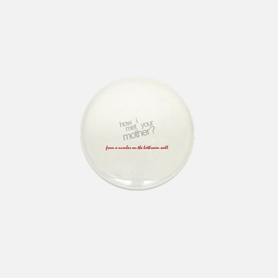 HIMYM How I Met Your Mother Mini Button