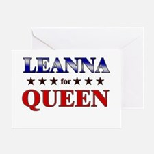 LEANNA for queen Greeting Card
