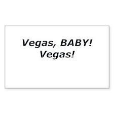 Vegas BABY! Vegas! Rectangle Decal