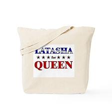 LATASHA for queen Tote Bag