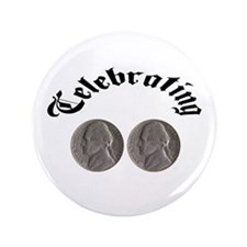 "Celebrating the Double Nickle 3.5"" Button"