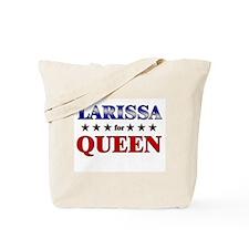 LARISSA for queen Tote Bag