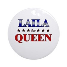 LAILA for queen Ornament (Round)
