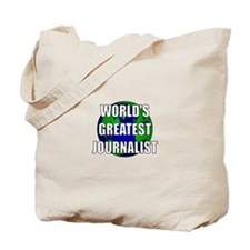 World's Greatest Journalist Tote Bag