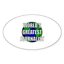 World's Greatest Journalist Oval Decal