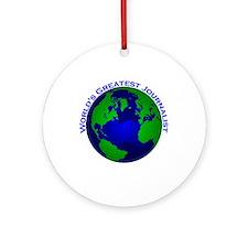 World's Greatest Journalist Ornament (Round)
