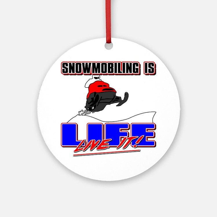 Snowmobile Life Ornament (Round)