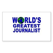 World's Greatest Journalist Rectangle Decal