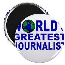 "World's Greatest Journalist 2.25"" Magnet (10 pack)"