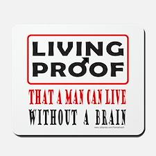 LIVING PROOF Mousepad
