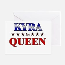 KYRA for queen Greeting Card